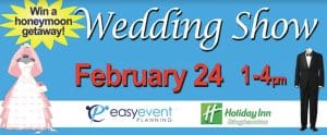 EasyEventPlanning February 24, 2018 Wedding Show Binghamton