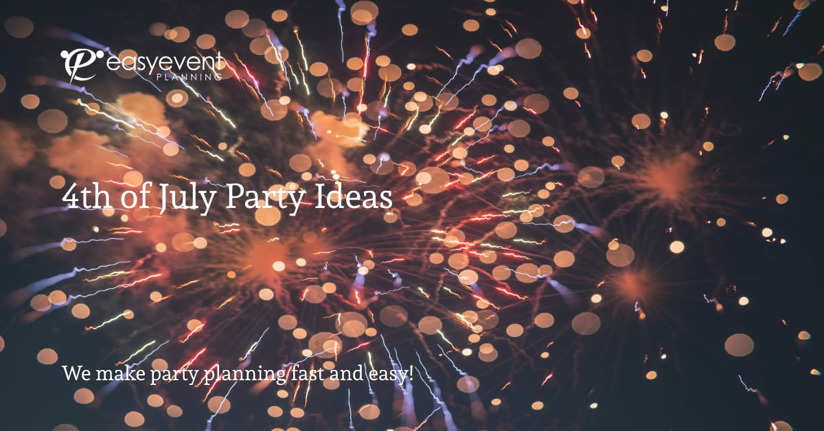 4th of July Party Ideas & Tips with COVID Moderations