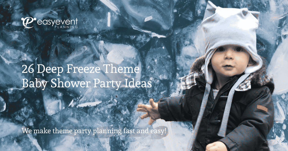 Baby Shower Deep Freeze Theme Party