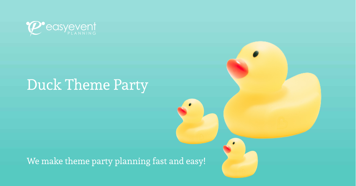 Duck Theme Party