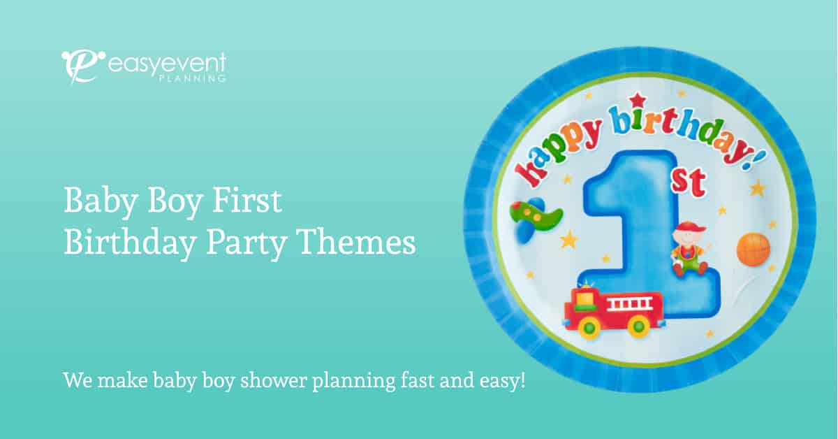 Baby Boy First Birthday Party Themes