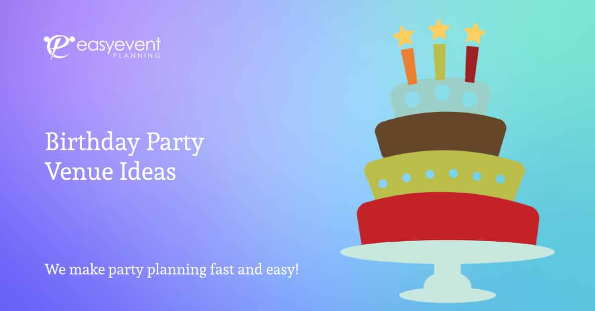 Birthday Party Venue Ideas