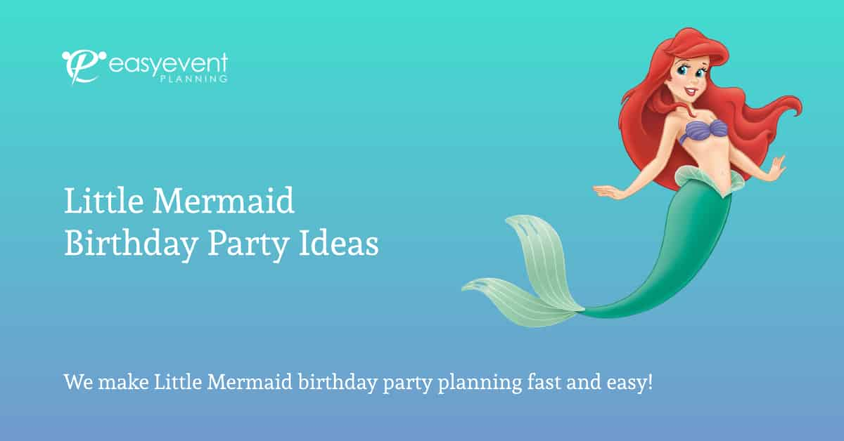 Little Mermaid Birthday Ideas