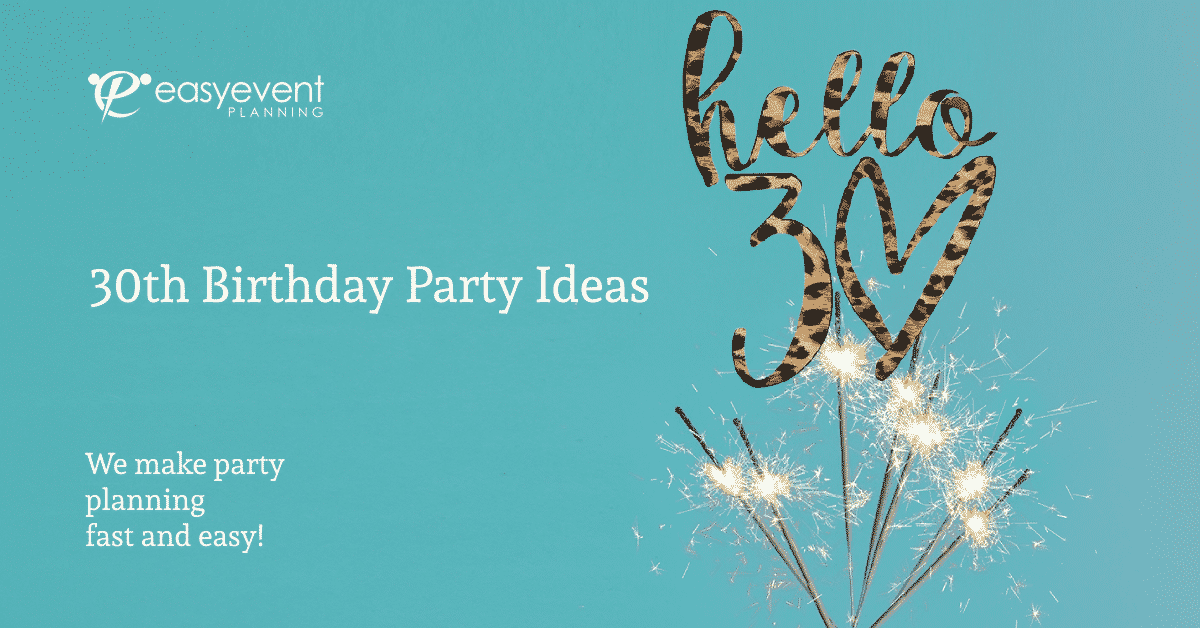30th Birthday Party Ideas