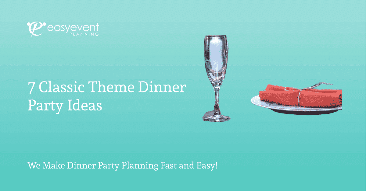Classic Theme Dinner Party