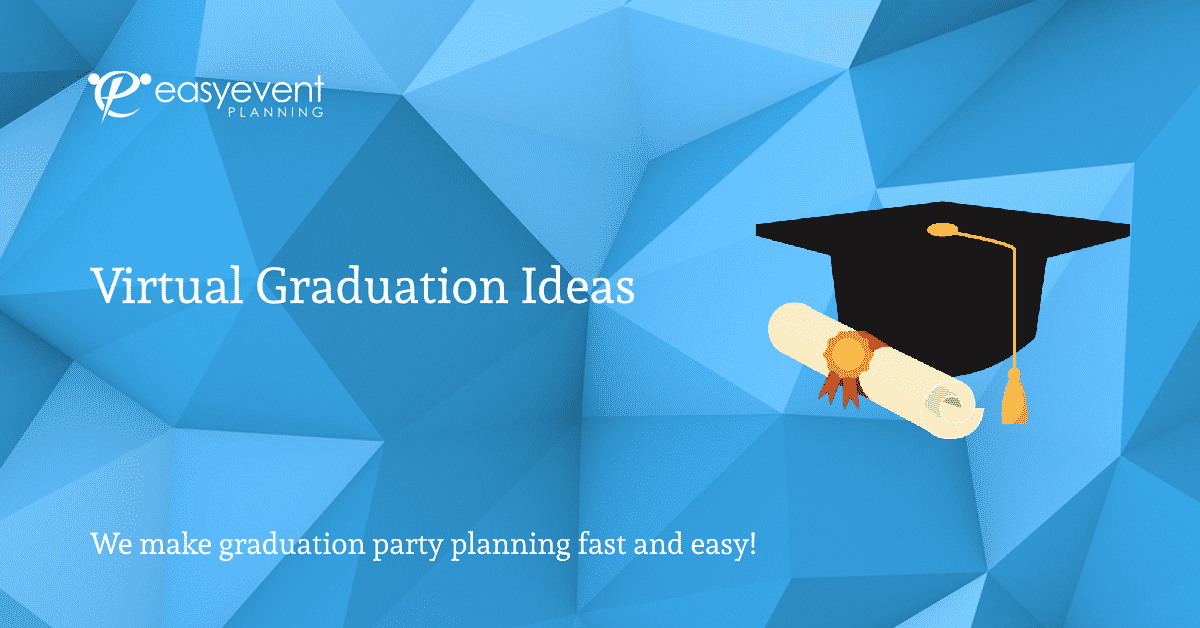 Virtual Graduation Ideas