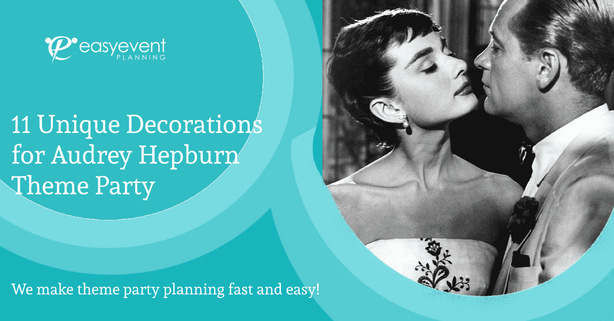 Audrey Hepburn Theme Party