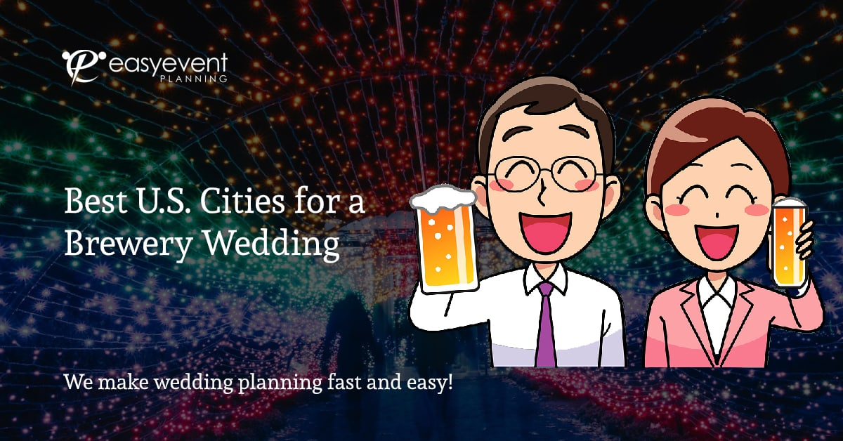 Best U.S. Cities for a Brewery Wedding