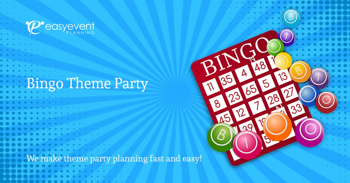 Bingo Theme Party