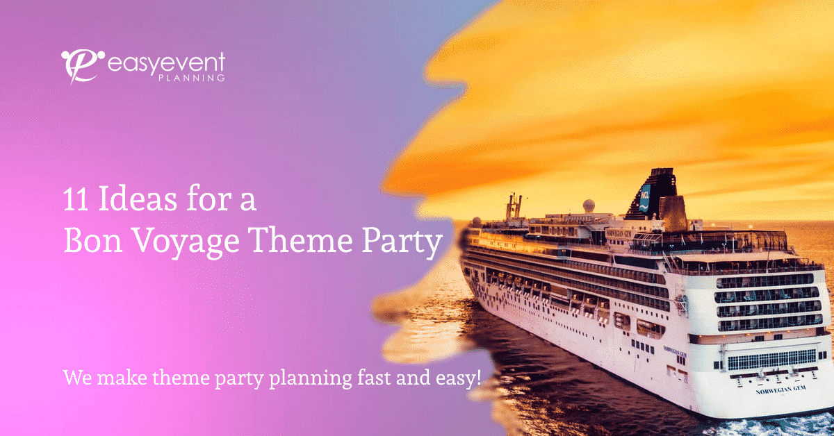 Bon Voyage Theme Party