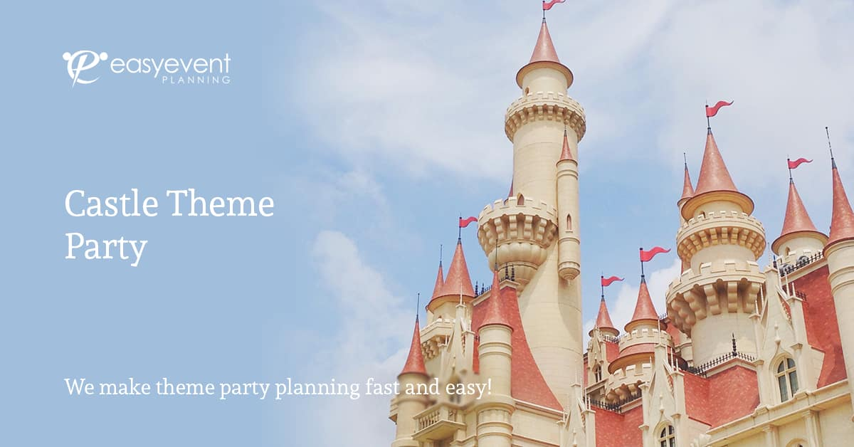 Castle Theme Party