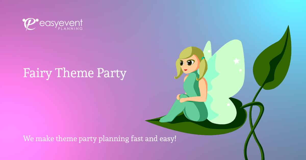 Fairy Theme Party