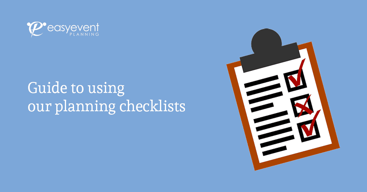 Using our Planning Checklists