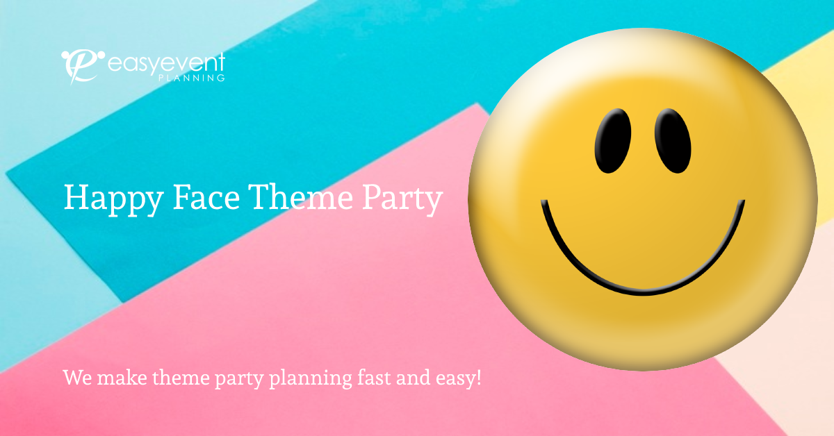 Happy Face Theme Party