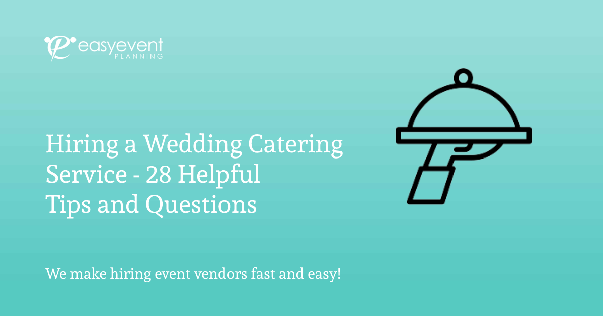 Hiring a Wedding Catering Service