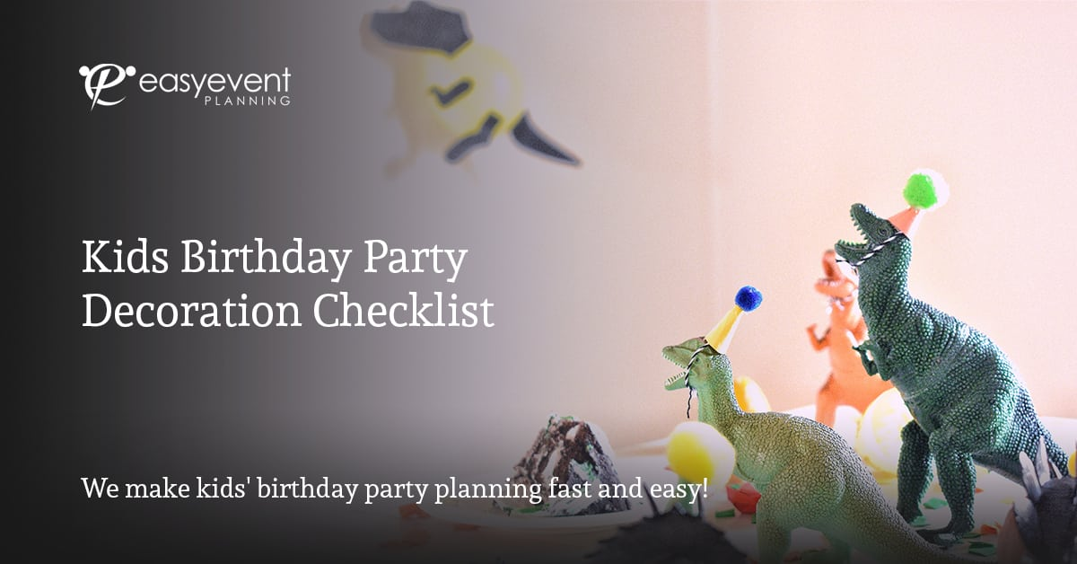 Kid Birthday Party Decoration Checklist