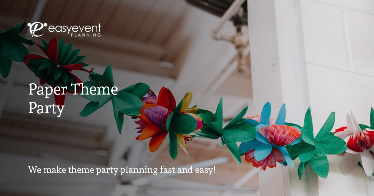 Paper Theme Party