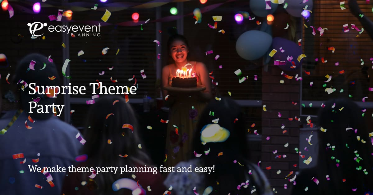 Surprise Theme Party