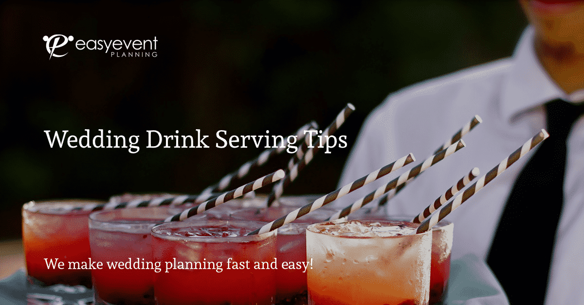 Wedding Drink Serving Tips