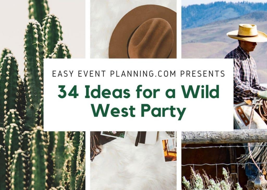 Wild West Theme Party Ideas