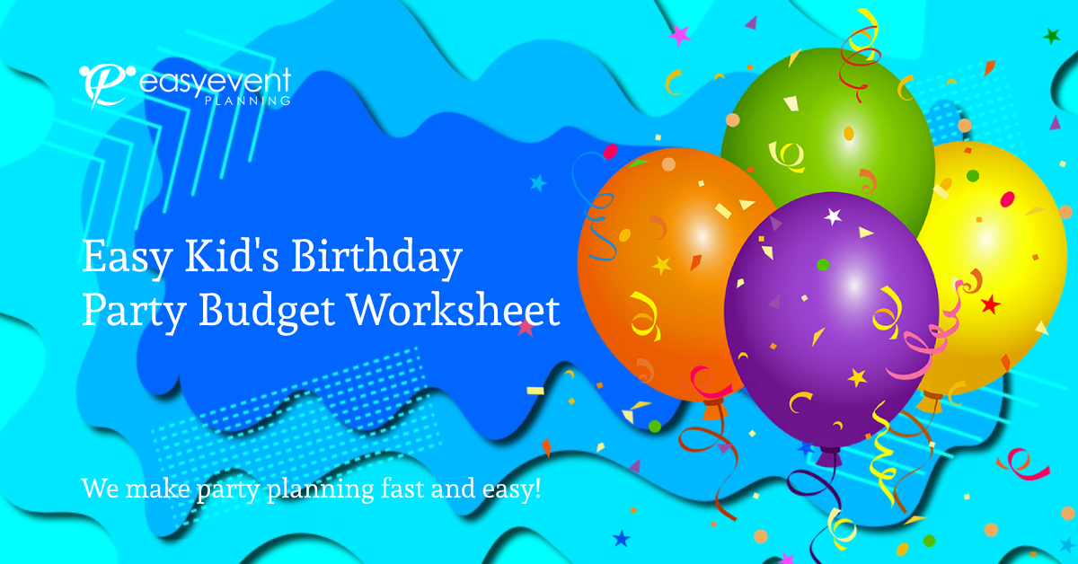 Kids-Birthday-Party-Budget-Worksheet