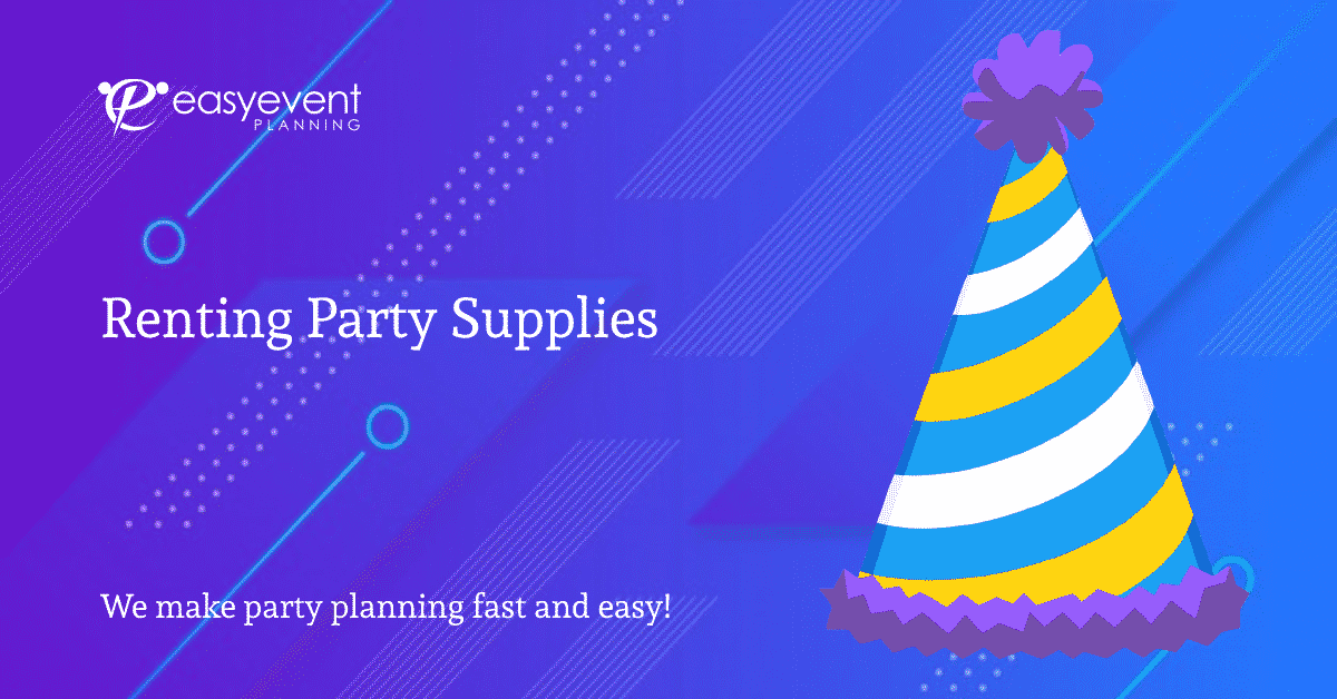 Renting Party Supplies