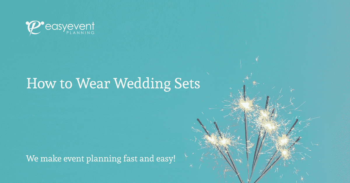 How to Wear Wedding Sets