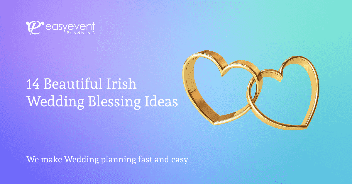 14 beautiful Irish wedding blessing ideas