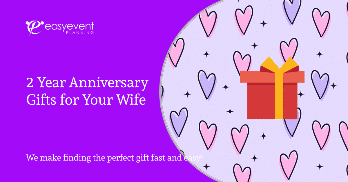 2 Year Anniversary Gifts for Your Wife