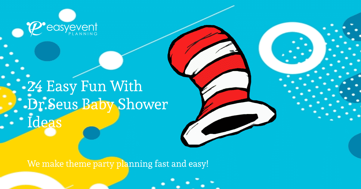 Fun with Dr. Seuss Baby Shower
