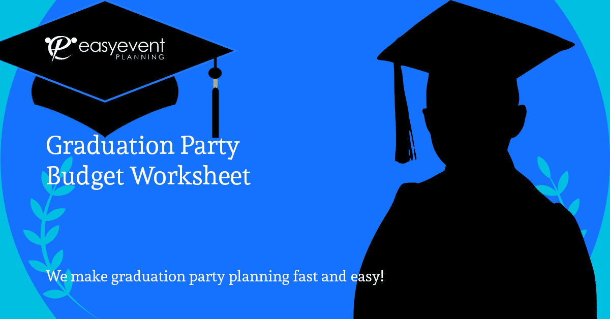 Graduation Party Budget Worksheet