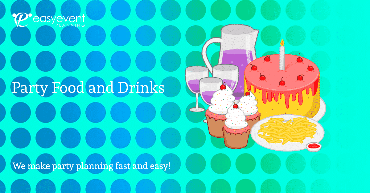 Party Food and Drinks