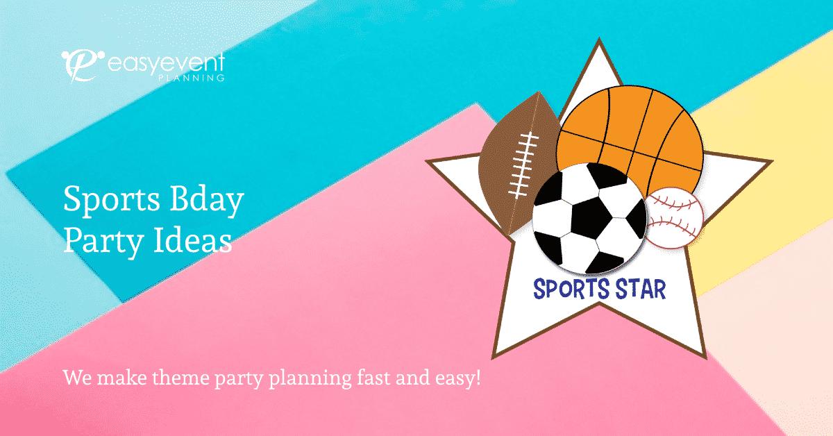 Sports Bday Party Ideas