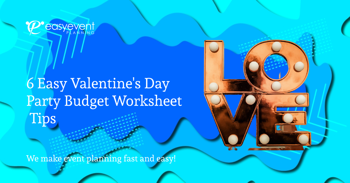Easy valentine's day party budget worksheet tips